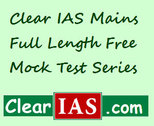 Clear IAS Mains Full Length Free Mock Tests