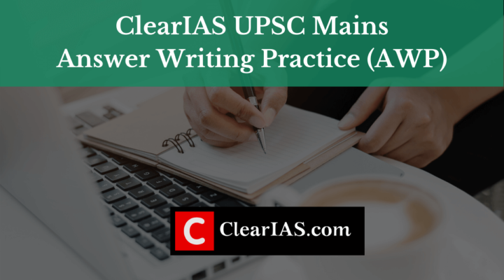 ClearIAS Answer Writing Practice AWP
