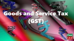 GST (Goods and Service Tax)