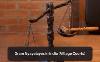 Gram Nyayalayas: Village Courts in India