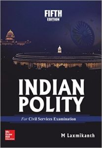 Buy online: Indian Polity for Civil Services Examinations – M. Laxmikanth