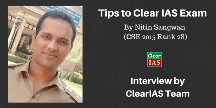 Nitin Sangwan (CSE 2015 Rank 28) UPSC Topper's Interview: From Infosys Bench to Indian Administrative Service (IAS)