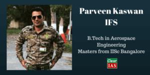 Parveen Kaswan IFS - IISc Bangalore