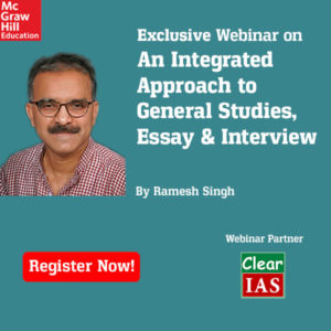 Ramesh Singh: Webinar -ClearIAS and McGraw-Hill India.