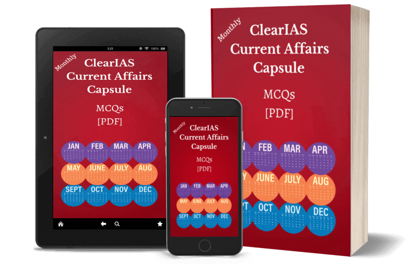 ClearIAS Current Affairs Capsules May to Oct 2019