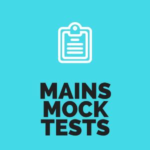 UPSC Mains Mock Tests