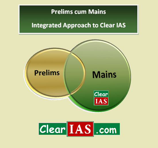 Prelims cum Mains Integrated Approach